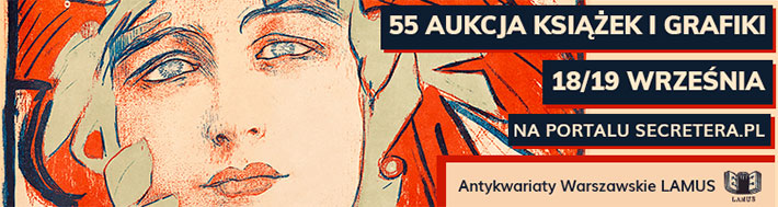 55 Aukcja Książek i Grafiki